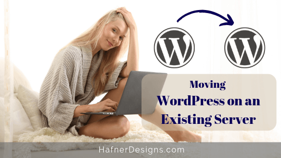 Moving WordPress on an Existing Server